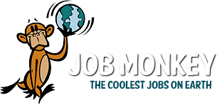 JobMonkey ~ The Coolest Jobs on Earth